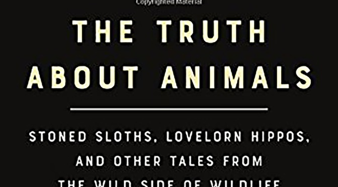 THE TRUTH ABOUT ANIMALS – Review