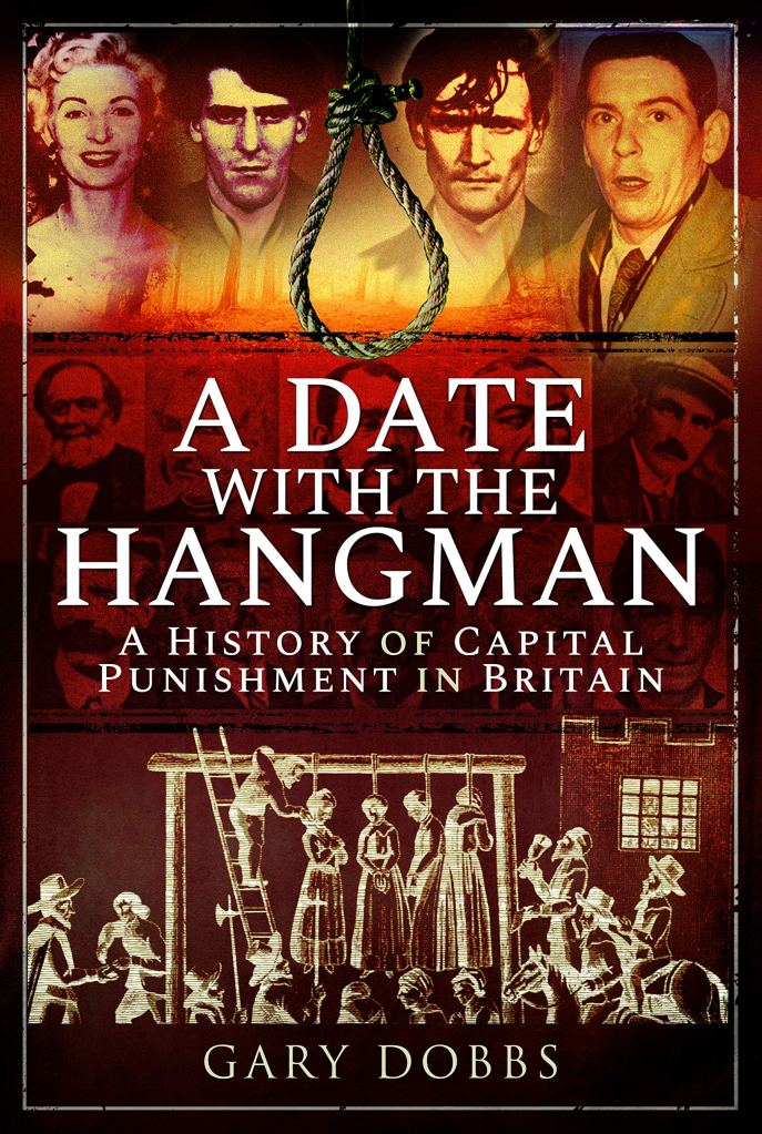 A Date With The Hangman By Gary Dobbs