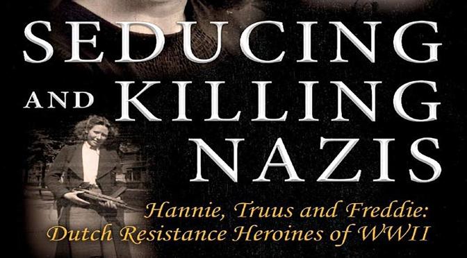 SEDUCING AND KILLING NAZIS -REVIEW