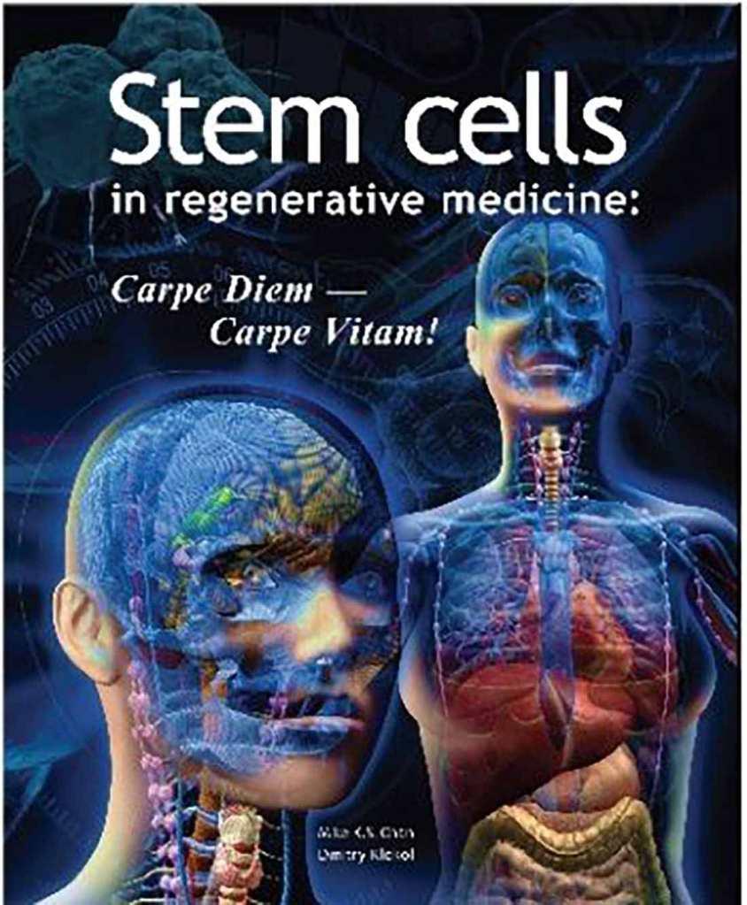 Stem Cells in Regenerative Medicine by Mike K. S. Chan & Dmitry Klokol