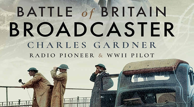 The Battle of Britain Broadcaster – REVIEW