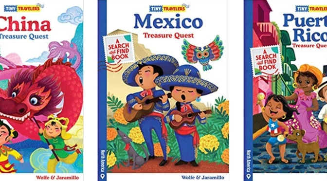 TINY TRAVELERS SERIES: CHINA MEXICO, AND PUERTO RICO – Review