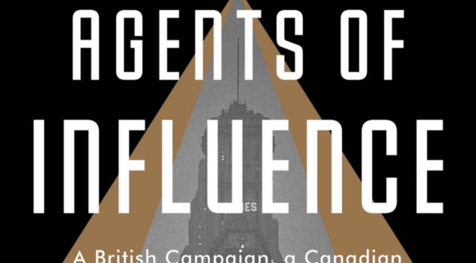 AGENTS OF INFLUENCE – REVIEW
