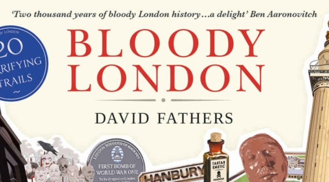 BLOODY LONDON – REVIEW