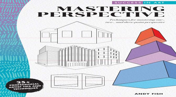 Mastering Perspective – REVIEW