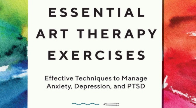ESSENTIAL ART THERAPY EXERCISES – REVIEW