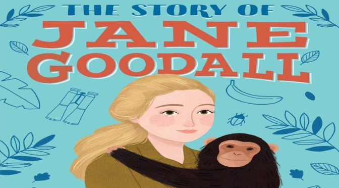 THE STORY OF JANE GOODALL REVIEW