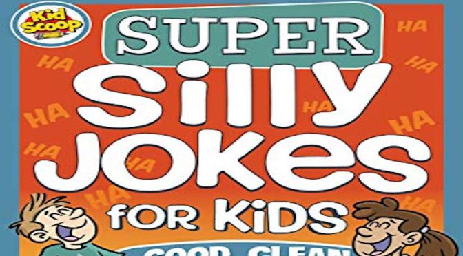 SUPER SILLY JOKES FOR KIDS – Review