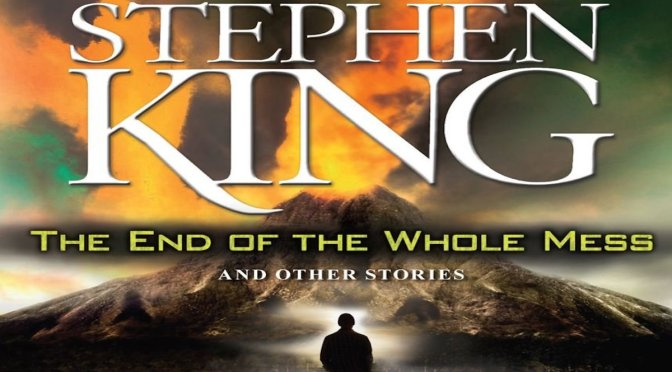 THE END OF THE WHOLE MESS – Review