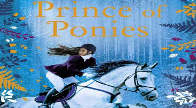 Prince of Ponies – Review