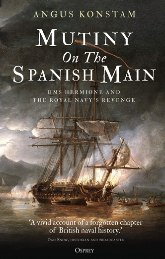 Mutiny on the Spanish Main by angus Konstam book review on Maritime History & Piracy and 18th Century World History