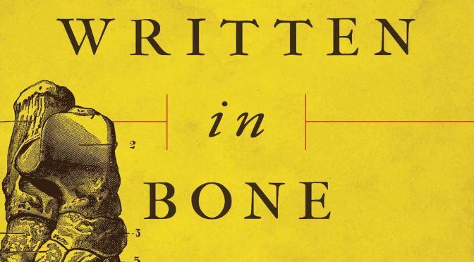 Written in bone – Review
