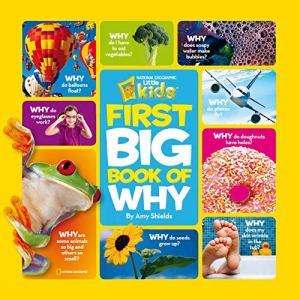 National Geographic Kids First Big Book Of Why by Amy Shields - Kindle Unlimited
