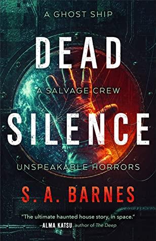 Dead Silence by S. A. Barnes