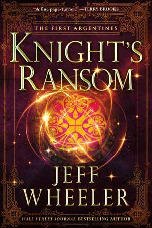 Knight's Ransom Jeff Wheeler