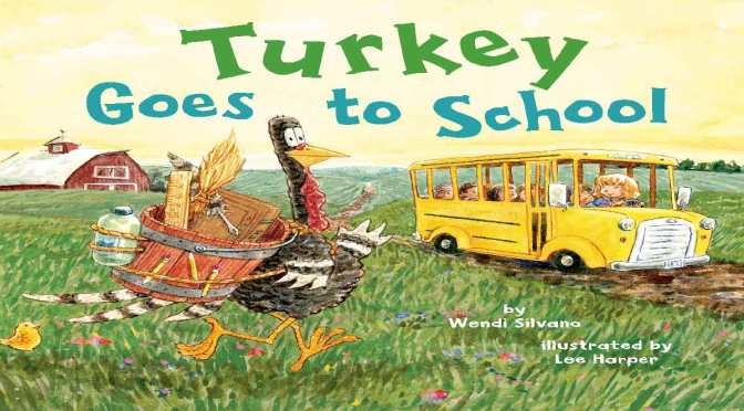 TURKEY GOES TO SCHOOL – REVIEW